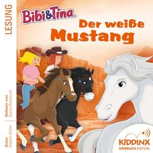 Hörbuch: Der weiße Mustang (Ungekürzt)