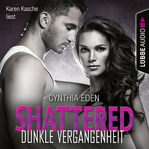 Shattered - Dunkle Vergangenheit - LOST 3 (Ungekürzt)