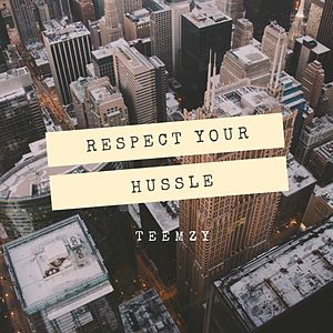 Respect Your Hussle