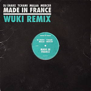 Made In France (WUKI Remix)