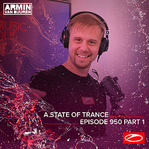 ASOT 950 - A State Of Trance Episode 950 (Part 1)
