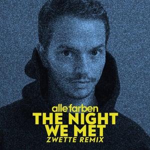 The Night We Met (Zwette Remix)