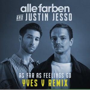As Far as Feelings Go (Yves V Remix)