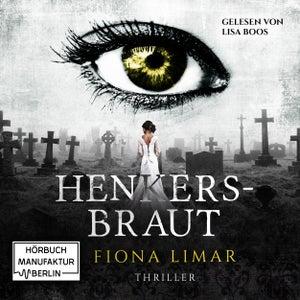 Iris Forster, Band 2: Henkersbraut (ungekürzt)