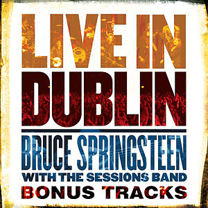 Live in Dublin - Bonus Tracks