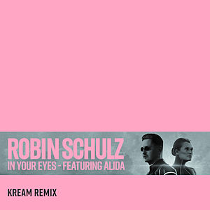 In Your Eyes (feat. Alida) (KREAM Remix)