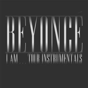 Beyoncé I Am...Tour Instrumentals (Live)