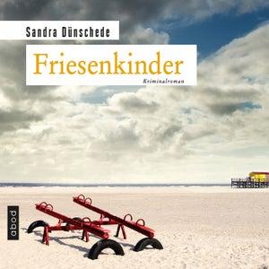 Friesenkinder (Kriminalroman)