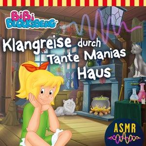 Klangreise durch Tante Manias Haus (ASMR)