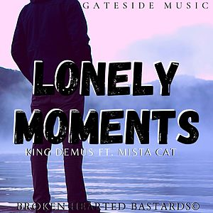 Lonely Moments (feat. Mista Cat)