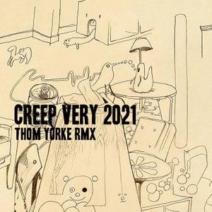 Creep (Very 2021 Rmx)