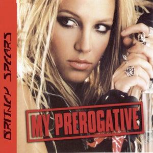 My Prerogative (Remixes)